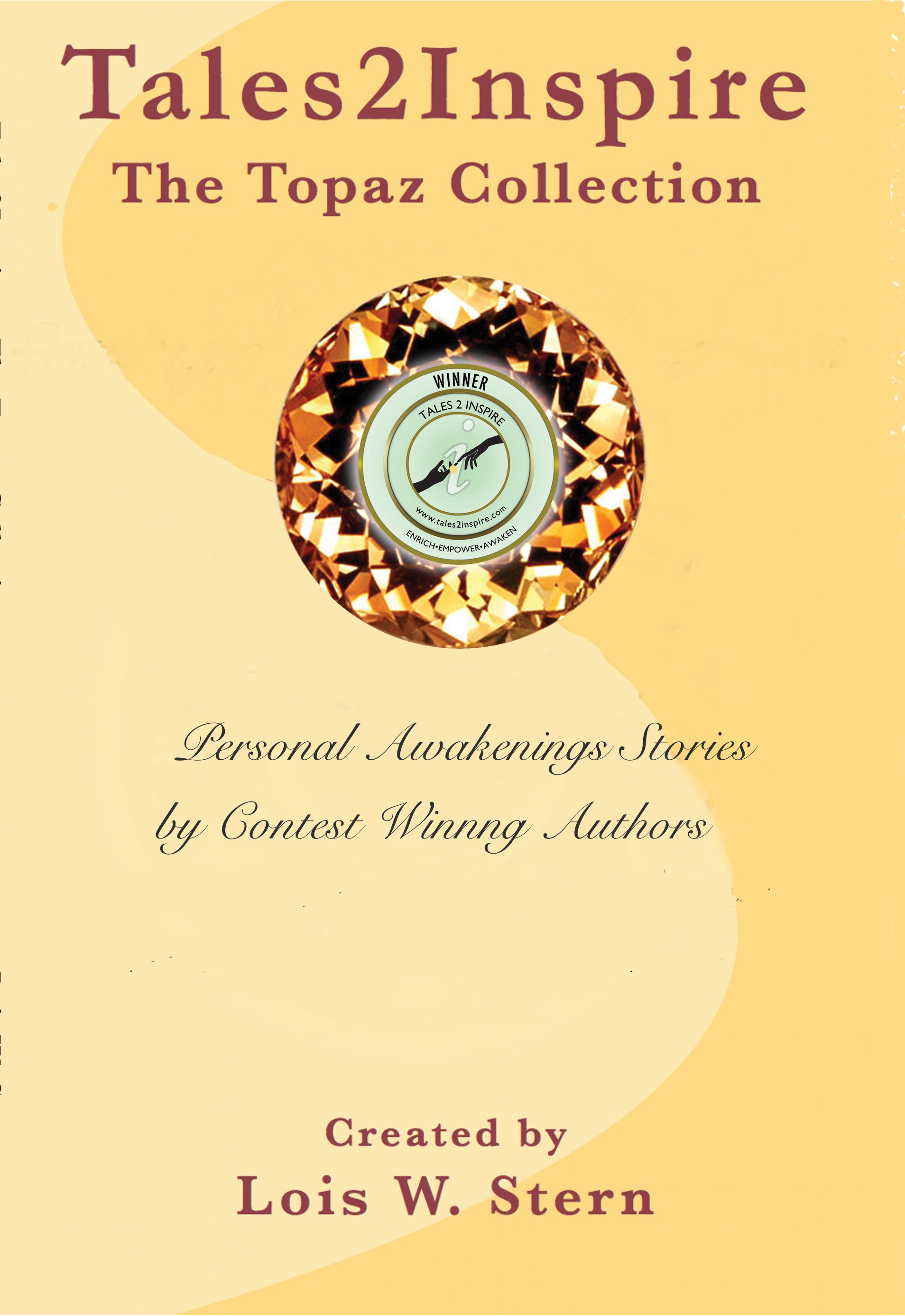 The Topaz Collection of Personal Awakenings Stories